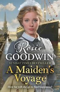 Rosie Goodwin - A Maiden's Voyage *NEW* + FREE P&P