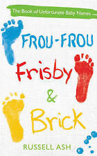 """VERY GOOD"" Ash, Russell, Frou-Frou, Frisby & Brick, Book"