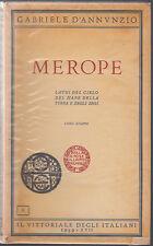 G. D'ANNUNZIO-MEROPE IL VITTORIALE DEGLI ITALIANI 1939-L3699