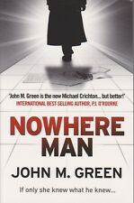 Nowhere Man by John M. Green BRAND NEW!
