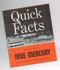 1955 Mercury QUICK FACTS Brochure: MONTCLAIR,MONTEREY,CUSTOM,Sun Valley,Wagon,