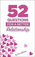 52 Questions for Relationships: Learn More about Your Relationship One Question