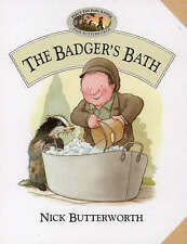 Butterworth, Nick, The Badger's Bath (Percy the Park Keeper) (Percy's park), Har