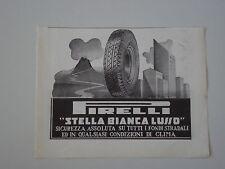 advertising Pubblicità 1935 PNEUMATICI PIRELLI STELLA BIANCA LUSSO