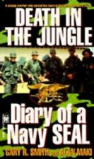 Death in the Jungle, Diary of a Navy Seal Smith, Gary, Maki, Alan Mass Market P