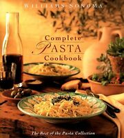 Williams-Sonoma Complete Pasta Cookbook [Best of Pasta Collection] by Michele An