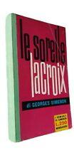 SIMENON  LE SORELLE LACROIX - Romanzi Simenon n.140  prima ed. 1960