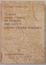 Castellani Società Romana Italiana Settecento GIULIO CESARE CORDARA 1967 Abete