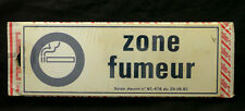 Zone Fumeur (Smoking Zone) plastic French Sign 1990s New in Plastic - Smoker