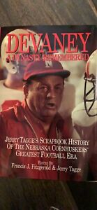 """BOB DEVANEY, JOHNNY RODGERS and JERRY TAGGE Autographed """"Devaney A Dynasty..."""""""