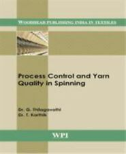 Process Control and Yarn Quality in Spinning (Woodhead Pub India in Textiles)