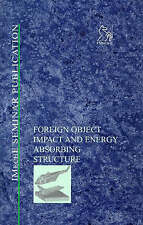 Foreign Object Impact and Energy Absorbing Structure (IMechE Seminar Publicatio