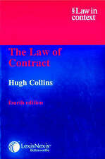 The Law of Contract (Law in Context) by Hugh Collins