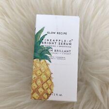 GLOW RECIPE   £46 Pineapple-C Bright Serum 30ml Full Size   BNIB New SEALED