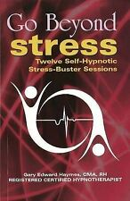 Go Beyond Stress: Twelve Self-Hypnotic Stress-Buster Sessions, 8120744055, Very