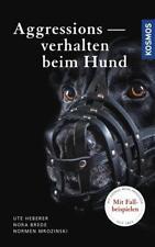 Aggressionsverhalten beim Hund - Normen Mrozinski / Ute Heberer / Nora Brede