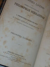 1880 PHILOSOPHIAE NATURALIS aquinatis PESCH fribourg PHILOSOPHIE ANCIEN latin