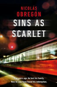 Sins As Scarlet: 'In the heady tradition of Raymond Chandler and Michael Connell