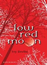 Low Red Moon,Ivy Devlin
