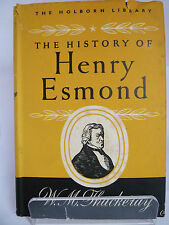 THE HISTORY OF HENRY ESMOND by WILLIAM MAKEPEACE THACKERAY 1947