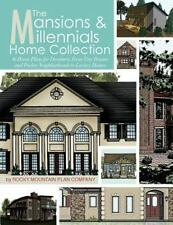 The Mansions & Millennials Home Collection: 16 House Plans for Dreamers, From Ti