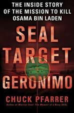 SEAL Target Geronimo : The Inside Story of the Mission to Kill Osama Bin...