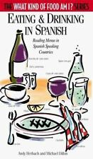 Eating & Drinking in Spanish: Reading Menus in Spanish-Speaking Countries (The W
