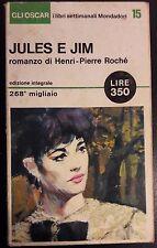 LIBRO HENRI PIERRE ROCHE' - JULES E JIM - MONDADORI 1965