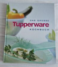 Das grosse Tupperware Kochbuch  ?NEUWERTIG? geb. Ausgabe