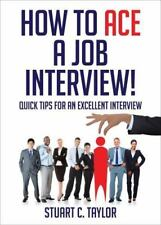 How to Ace a Job Interview!-ExLibrary