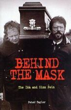 PETER TAYLOR - Behind The Mask: The IRA and Sinn Fein 1997 American Edition