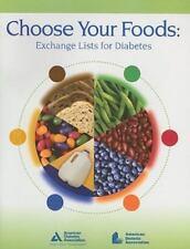 Choose Your Foods Exchange Lists for Diabetics