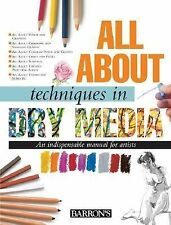 All About Techniques in Dry Media (All About Techniques Series), Good Books