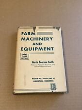 1948 Farm Machinery And Equipment 3rd Ed. Harris Pearson Smith Agriculture RARE!