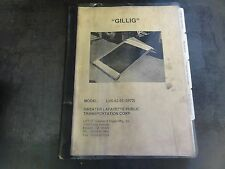 Gillig Lift  Model LU-02-03 Step Lift Service Operators Maintenance Parts Manual
