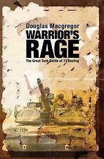 Warrior's Rage: The Great Tank Battle of 73 Easting, , Macgregor, Douglas, Very