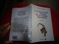 Collection Préhistoire LA DOMESTICATION DES ANIMAUX PAR L'HOMME PREHISTORIQUES