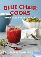 Blue Chair Cooks with Jam & Marmalade Blue Chair Jam