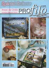 Magazine Profilo Point de Croix 17 Spécial Enfants MAISONS POUPEES Voir Sommaire