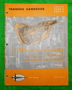 1964-1973 Ford Mercury Lincoln NOS C6 AUTOMATIC TRANSMISSION TRAINING HAND BOOK