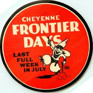 Frontier Days ~CHEYENNE WYOMING~ Great Old COWBOY Luggage Label, circa 1950