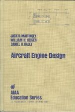 Aircraft Engine Design (Aiaa Education Series) by Mattingly, Jack D. Heiser,…