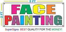 FACE PAINTING MULTI COLORS Banner Sign 2x5