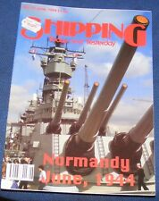 SHIPPING TODAY AND YESTERDAY JUNE 1994 - NORMANDY JUNE, 1944