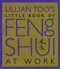 Lillian Too's Little Book of Feng Shui at Work