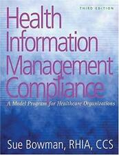 Health Information Management Compliance: A Model Program for-ExLibrary