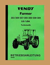 FENDT Farmer 305  LS/LSA  Betriebsanleitung Schlepper Traktor