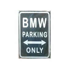 Metal Sign BMW Parking Only (20 x 30 cm)