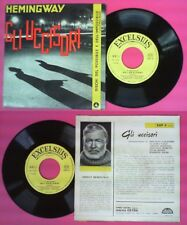 LP 33 7'' ERNEST HEMINGWAY Gli uccisori 1960 italy EXCELSIUS EXP 4 no cd mc dvd