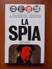 LA SPIA - J.Fenimore Cooper